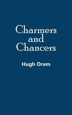 Charmers and Chancers