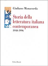 Storia della letteratura italiana contemporanea (1940-1996)