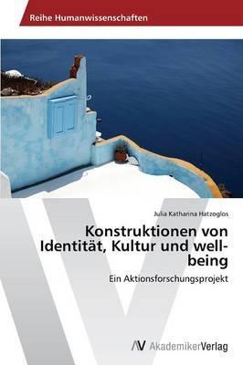 Konstruktionen von Identität, Kultur und well-being