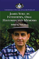 James Still in Interviews, Oral Histories and Memoirs