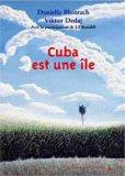 Cuba est une île