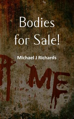 Bodies for Sale!