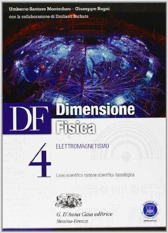 Df. Dimensione fisica. Per il Liceo scientifico. Con espansione online