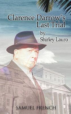Clarence Darrow's Last Trial