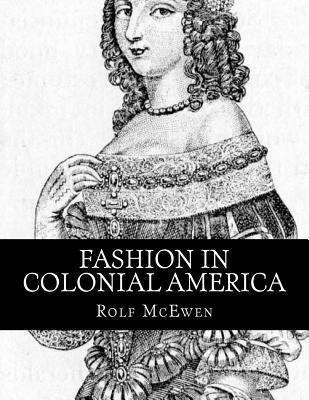 Fashion in Colonial America