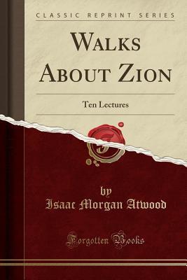 Walks About Zion
