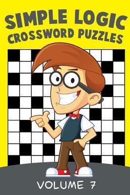 Simple Logic Crossword Puzzles Volume 7