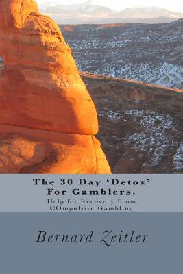 The 30 Day 'detox' for Gamblers.
