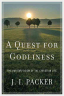 A Quest for Godliness