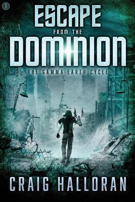 Escape from the Dominion