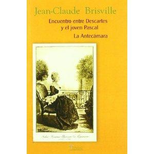 Encuentro entre Descartes y el joven Pascal; La antecámara