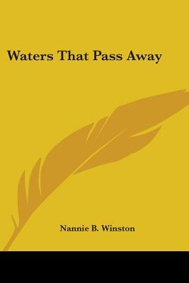 Waters That Pass Away