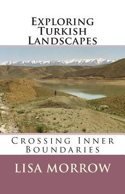 Exploring Turkish Landscapes