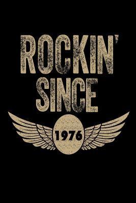 Rockin' Since 1976 Notebook