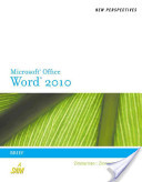 New Perspectives on Microsoft Word 2010