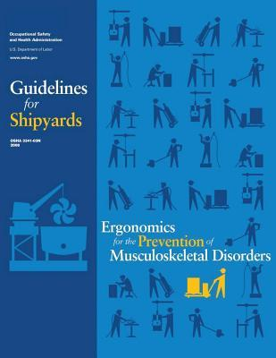 Ergonomics for the Prevention of Musculoskeletal Disorders