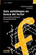 Seis semiólogos en busca del lector