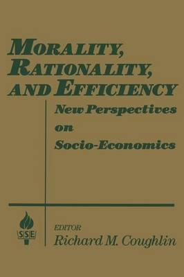 Morality, Rationality and Efficiency