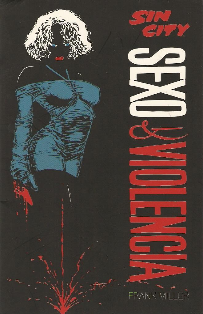 Sin City: Sexo y vio...