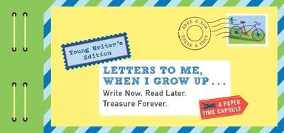 Letters to Me, When ...