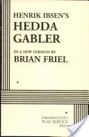 Henrik Ibsen's Hedda...
