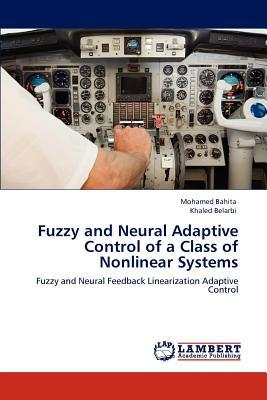 Fuzzy and Neural Adaptive Control of a Class of Nonlinear Systems