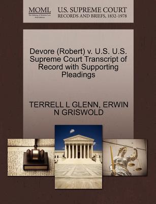 DeVore (Robert) V. U.S. U.S. Supreme Court Transcript of Record with Supporting Pleadings