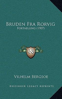 Bruden Fra Rorvig Bruden Fra Rorvig