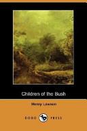Children of the Bush (Dodo Press)