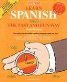 Barron's Learn Spanish, Espanol, the Fast and Fun Way