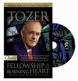 AW Tozer Fellowship of the Burning Heart
