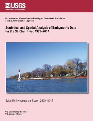 Statistical and Spatial Analysis of Bathymetric Data for the St. Clair River, 1971-2007