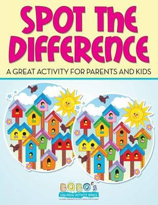 Spot the Difference -- a Great Activity for Parents and Kids