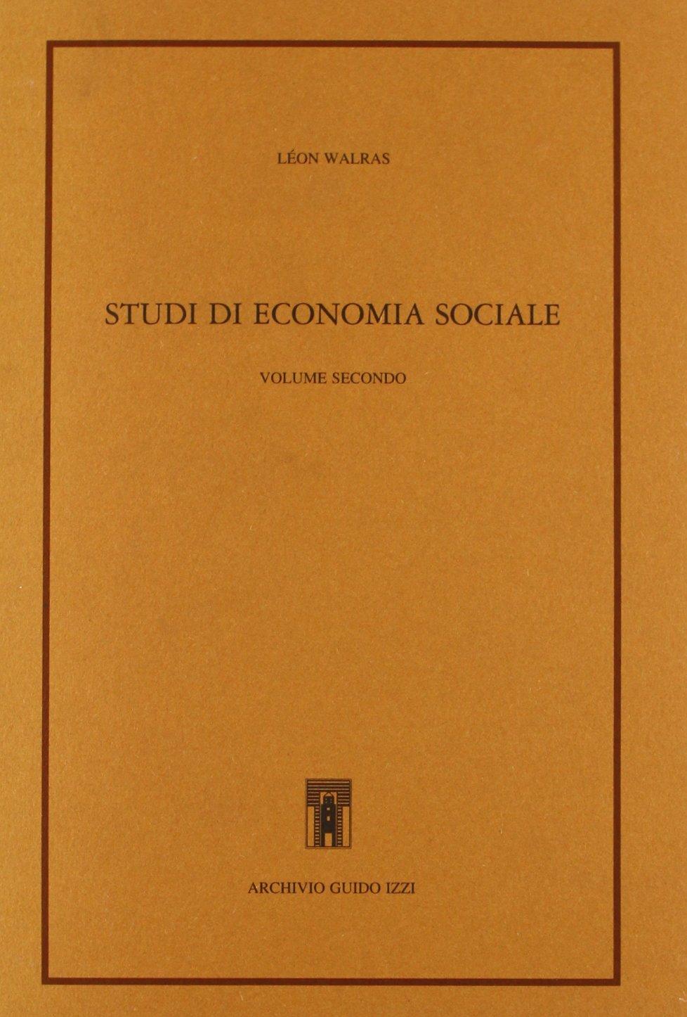 Studi di economia sociale - vol. 1