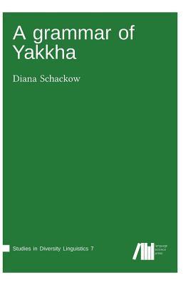 A grammar of Yakkha