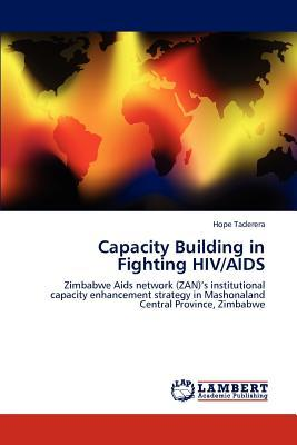 Capacity Building in Fighting HIV/AIDS
