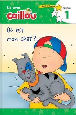 Où Est Mon Chat?/ Where Is My Cat?