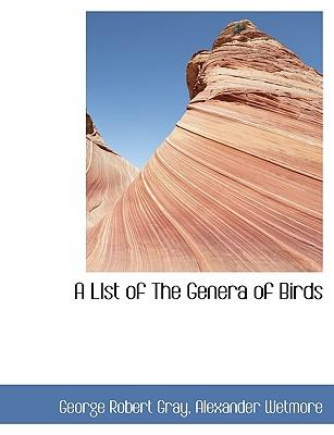 A  LIst of The Genera  of Birds
