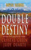 Double Destiny