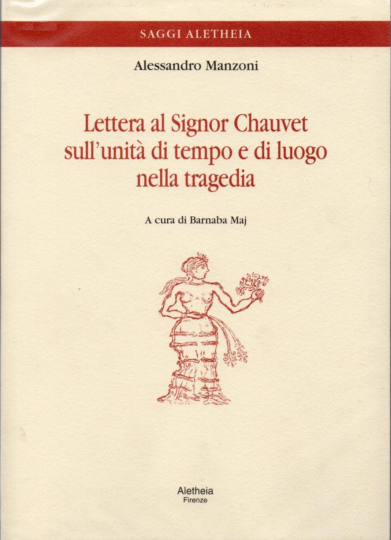 Lettera al signor Chauvet sull'unita di tempo e di luogo nella tragedia