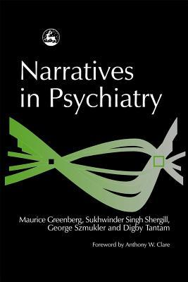 Narratives in Psychiatry
