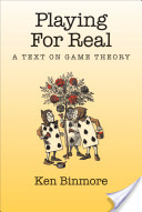 Playing for Real : A Text on Game Theory