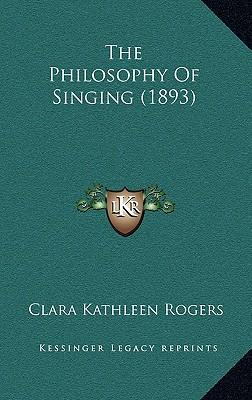 The Philosophy of Singing (1893)