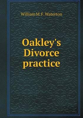 Oakley's Divorce Practice