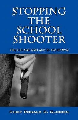 Stoppng the School Shooter