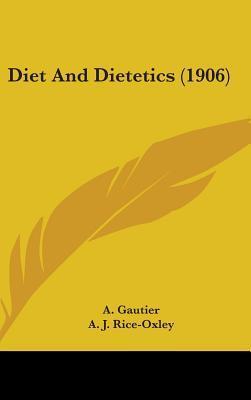 Diet and Dietetics (1906)
