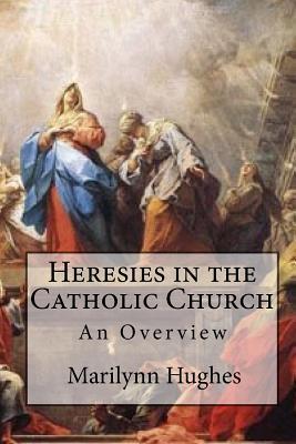 Heresies in the Catholic Church