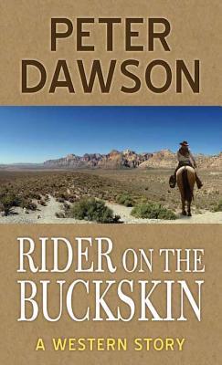 Rider on the Buckski...