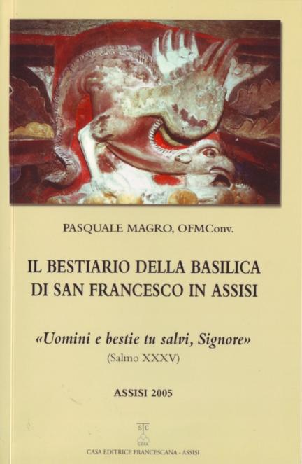 Il bestiario della basilica di San Francesco in Assisi