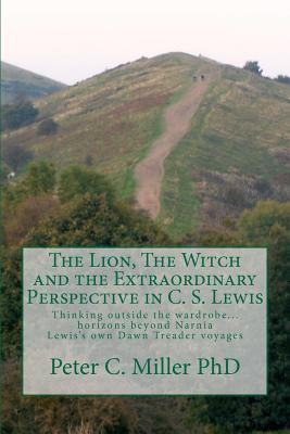 The Lion, the Witch and the Extraordinary Perspective in C. S. Lewis